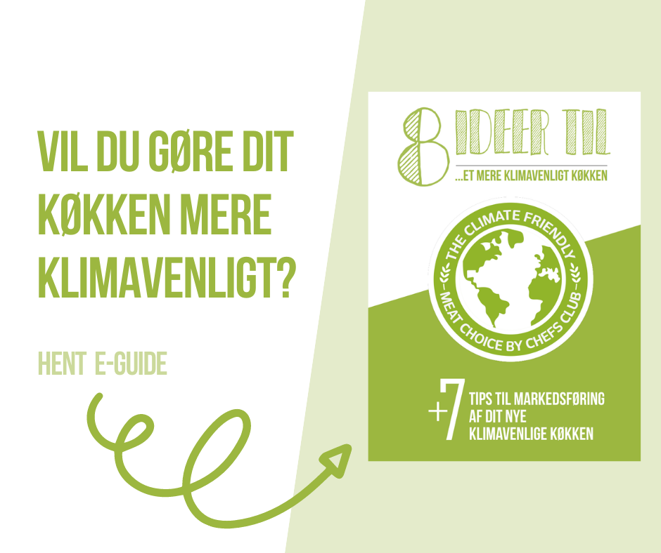 8 ideer til et klimavenligt køkken - Euro Poultry, Top Table, Chefs Club - dOWNLOAD GRATIS E-FOLDER
